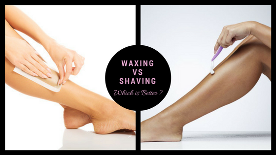 Waxing vs Shaving Which is Better ?