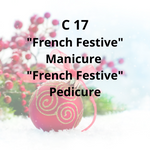 "C17 - ""French Festive"" Manicure, ""French Festive"" Pedicure"