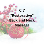 "C7 - ""Restorative"" Back & Neck Massage"