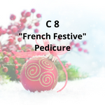 "C8 - ""French Festive"" Pedicure"