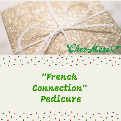 "Christmas Package 6 ""French Connection Pedicure. - Cher-Mere"