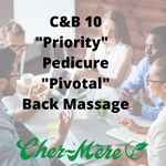 "C&B-10 ""Priority"" Pedicure, ""Pivotal"" Back Massage - Cher-Mere"