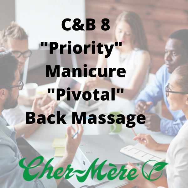 "C&B-8 ""Priority"" Manicure, ""Pivotal"" Back Massage"