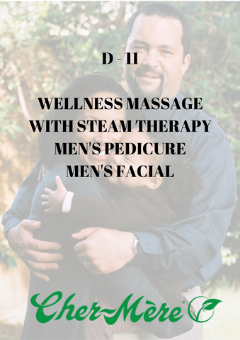 D11 - Wellness Massage with Steam Therapy, Men's Pedicure, Men's Facial - Cher-Mere