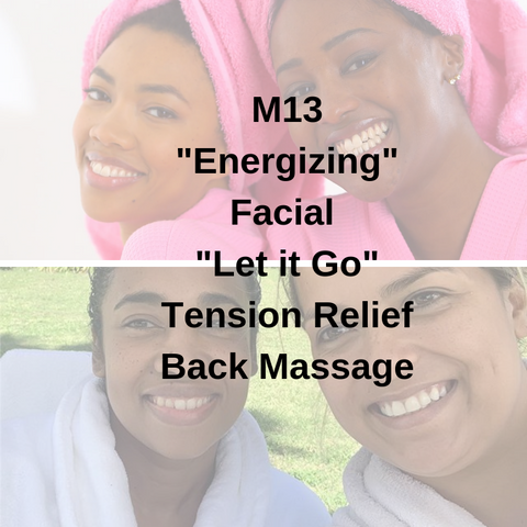 "M13 - ""Energizing"" Facial ""Let it Go"" Tension Relief Back Massage - Cher-Mere"