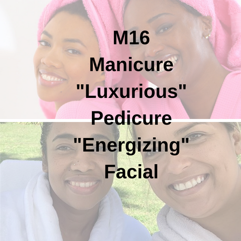 "M16 - Manicure ""Luxurious"" Pedicure ""Energizing"" Facial - Cher-Mere"