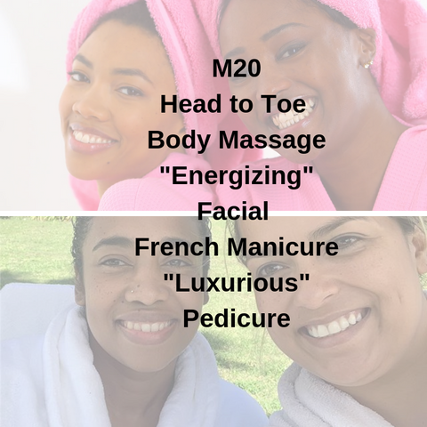 "M20 - Head to Toe Body Massage ""Energizing"" Facial French Manicure ""Luxurious"" Pedicure - Cher-Mere"