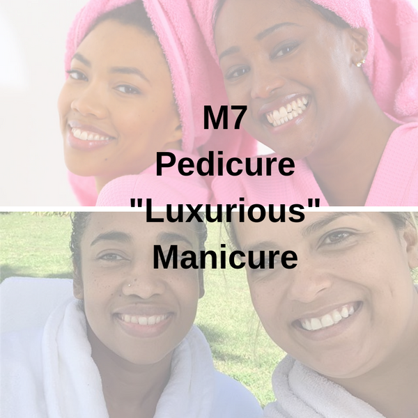 "M7 - Pedicure ""Luxurious"" Manicure"