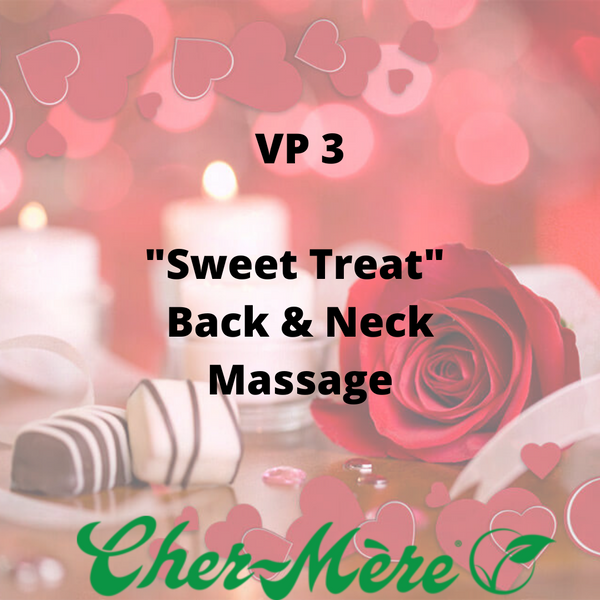 "VP 3 - ""Sweet Treat"" Back and Neck Massage"