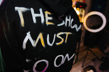 "Load image into Gallery viewer, 1340 HANDMADE ""SHOW MUST GO ON"" - HOODIE (1/1)"