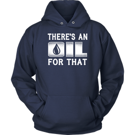 There's An Oil For That