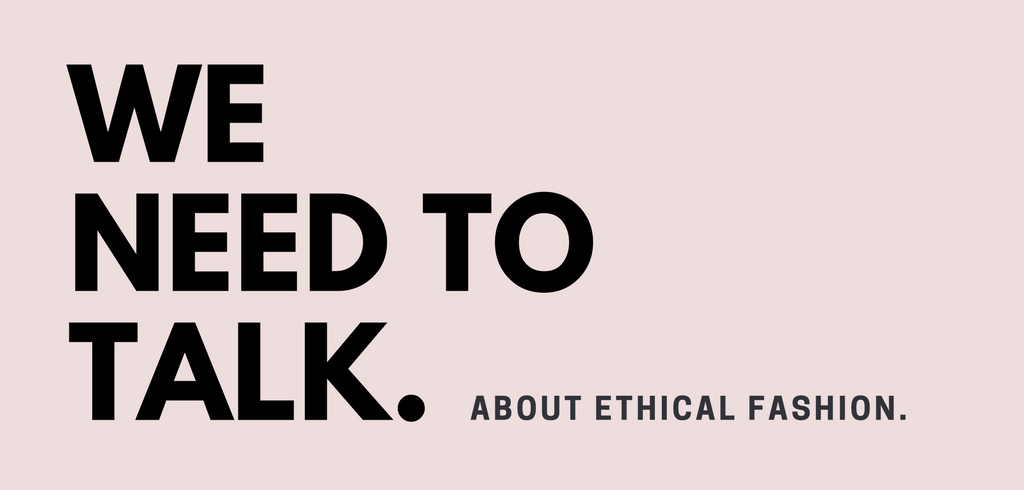 How To Have An Open Discussion About Ethical Fashion