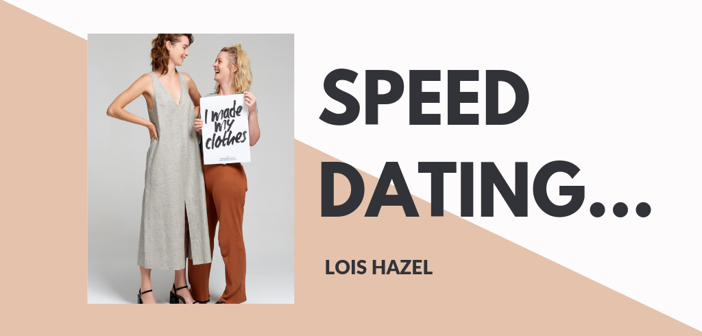 Ethical Fashion Blog | Speed Dating Lois Hazel | ECOMONO