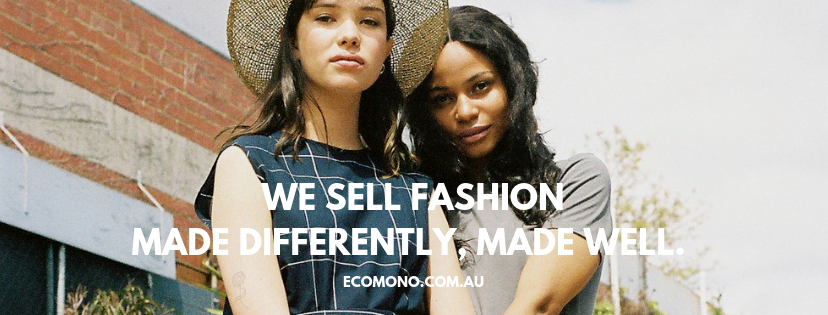 We sell fashion, made well, made differently - ecomono
