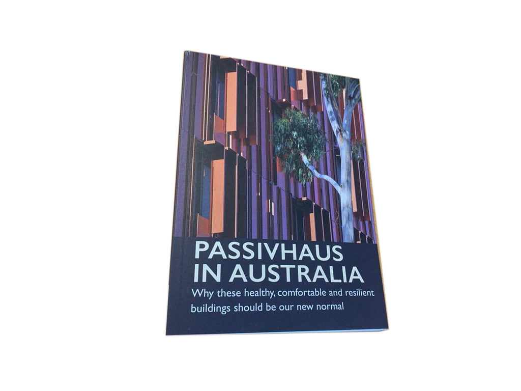 """Passivhaus in Australia"" Book by APHA - Tight House"