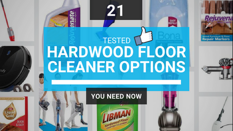 21 Tested Best DIY Hardwood Floor Cleaner Options You Need Now