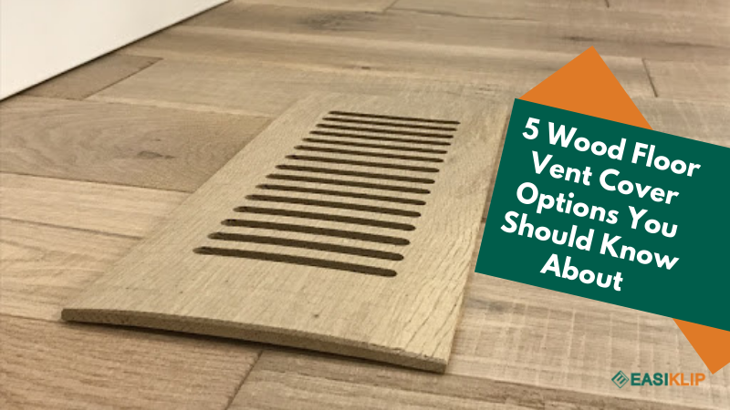 5 Wood Vent Cover Options You Should Know About