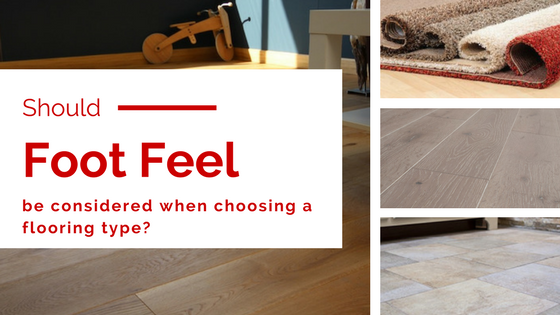 "Should ""Under Foot Flooring"" Be Considered When Choosing Flooring?"