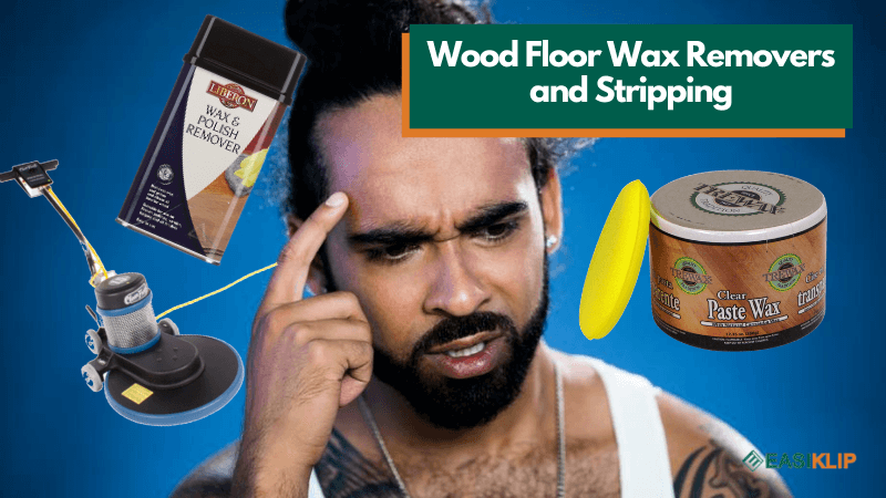 Everything About Wood Floor Wax Removers and Stripping