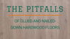 The Pitfalls of Hardwood Floor Glues and Nailed-Down Process