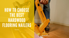 How to Choose the Best Hardwood Flooring Nailers