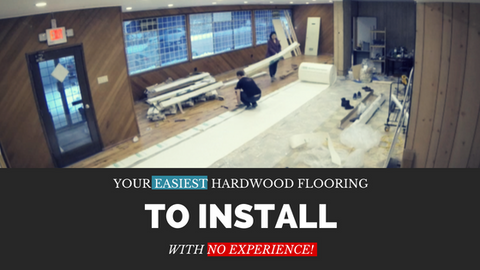 Easiest hardwood flooring to install with no experience
