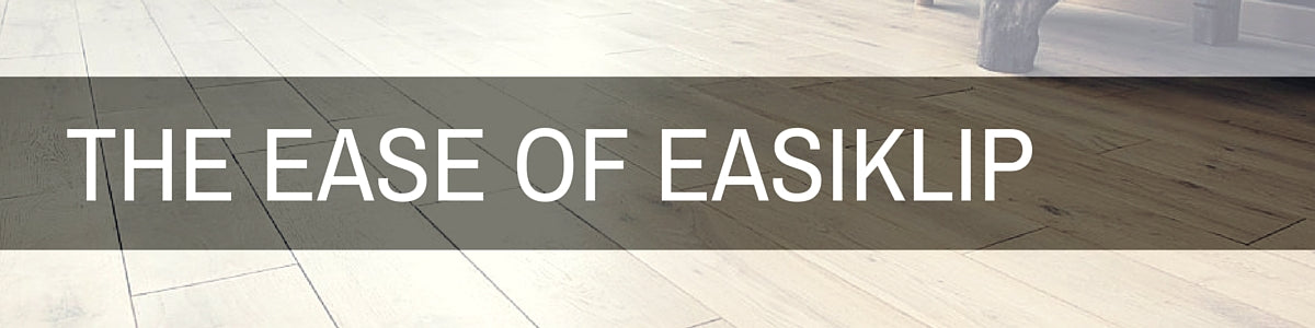 The ease of easiklip, engineered hardwood wood flooring floors