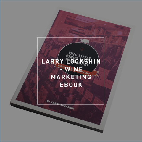 This Little Pinot Went to Market: A Guide to Wine Marketing - eBook