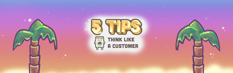 5 Steps to Thinking Like a Customer