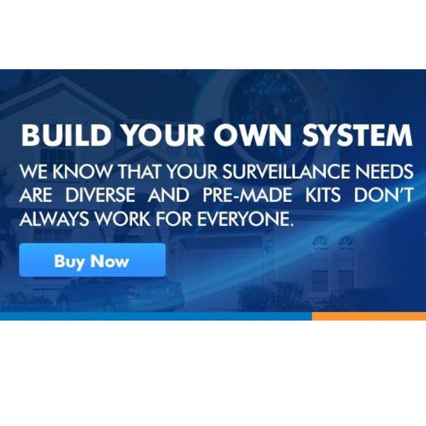 BUILD YOUR OWN CCTV SECURITY SYSTEM