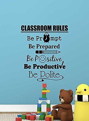 Version #1 Classroom rules be prompt be prepared be positive be productive