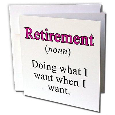 EvaDane - Quotes - Retirement Noun Doing What I Want When I Want Pink