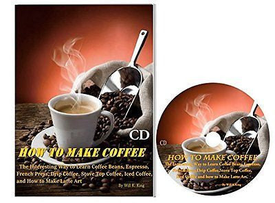 How to Make Coffee: The Interesting Way to Learn Coffee Beans Espresso French