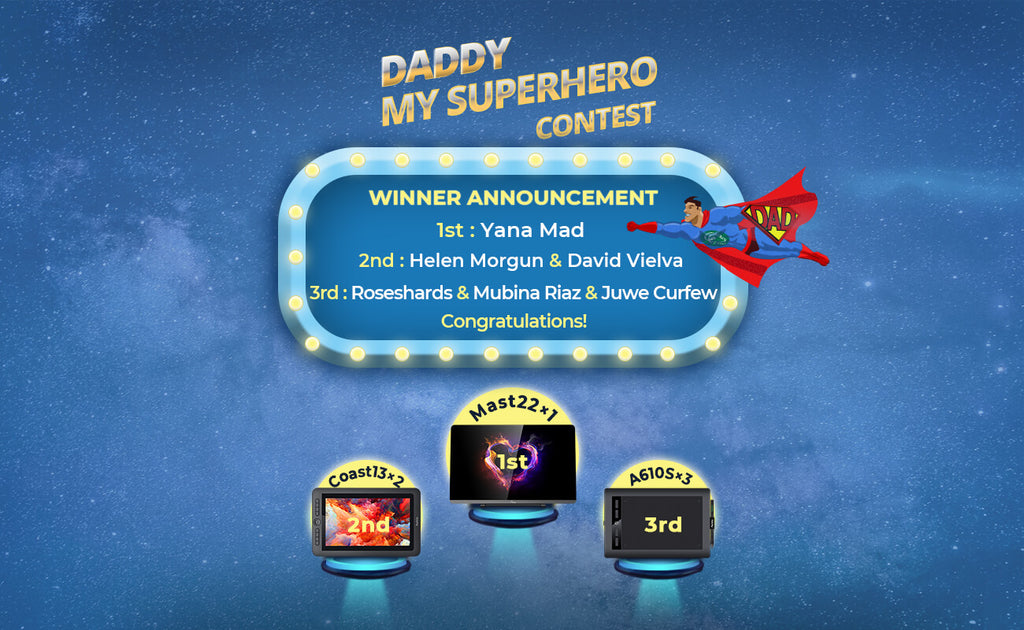"""Daddy, My Superhero"" Drawing contest Winner"