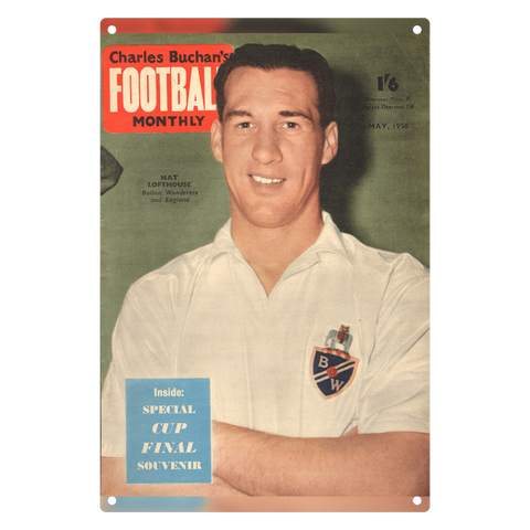 1958-05 Nat Lofthouse, Bolton Wanderers, Front Cover May 58 Metal Sign