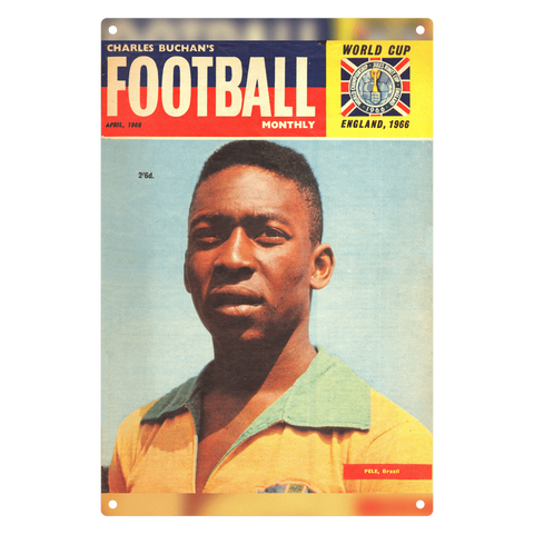 1966-04 Pele, Brazil, Apr 66 Front Cover Metal Sign