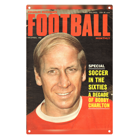 1968-12 Bobby Charlton, Man Utd, Dec 68 Front Cover Metal Sign
