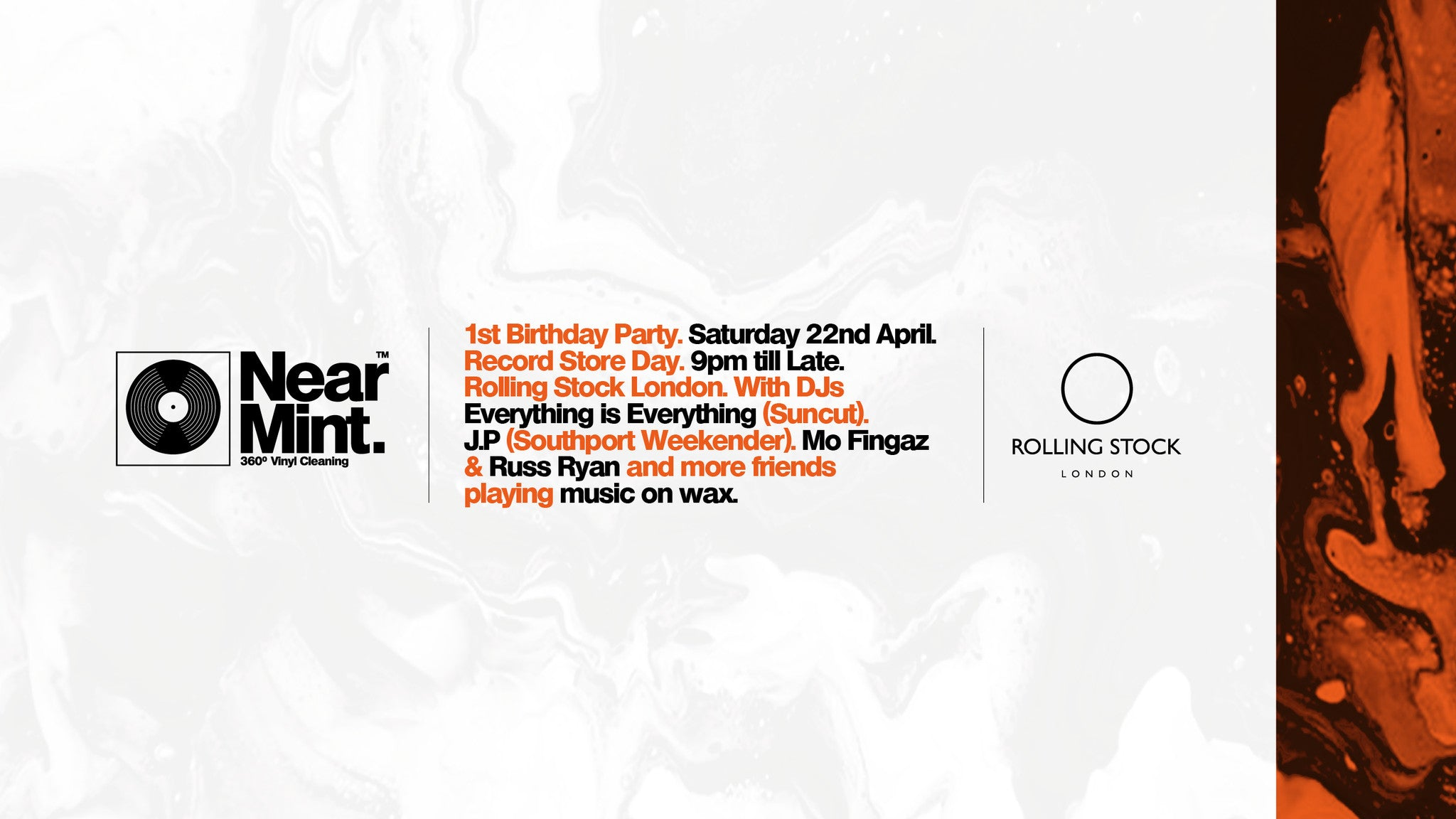 Near Mint 1st Birthday Party @ Rolling Stock, 48 Kingsland Rd. Shoreditch, E2