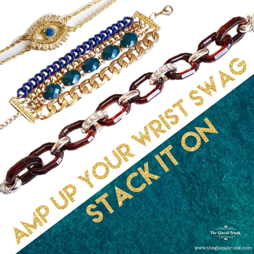 AMP UP YOUR WRIST SWAG.STACK IT ON!
