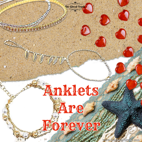 Anklets Are Forever