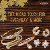 TGT Midas Touch For Everyday & More