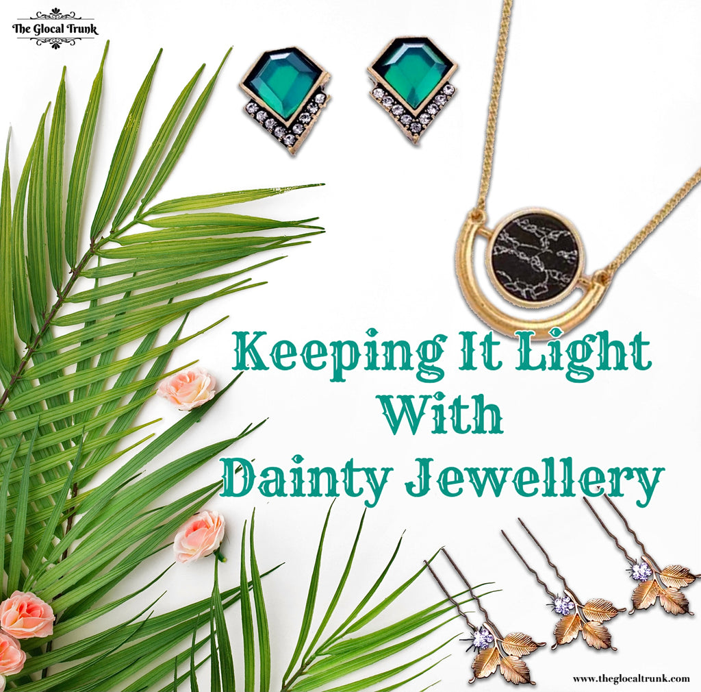 Keeping It Light with Dainty Jewellery
