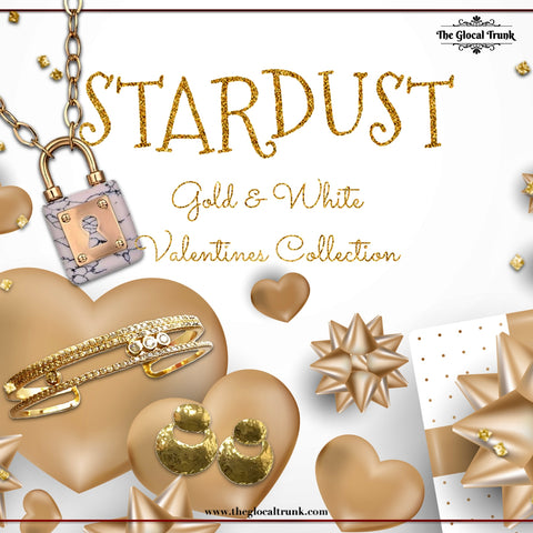 STARDUST - White & Gold Valentine Collection