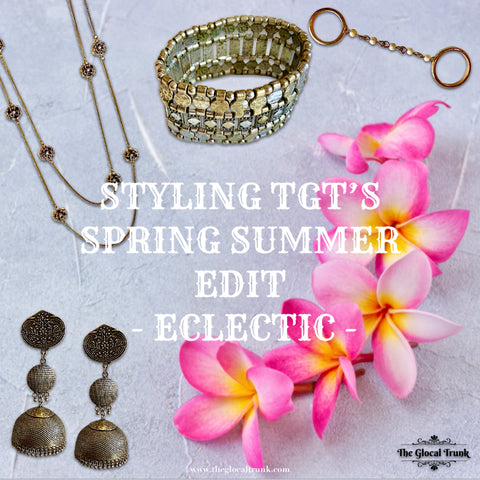 STYLING TGT'S SPRING SUMMER EDIT - ECLECTIC
