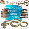 STACK EM RIGHT - RING STACKS