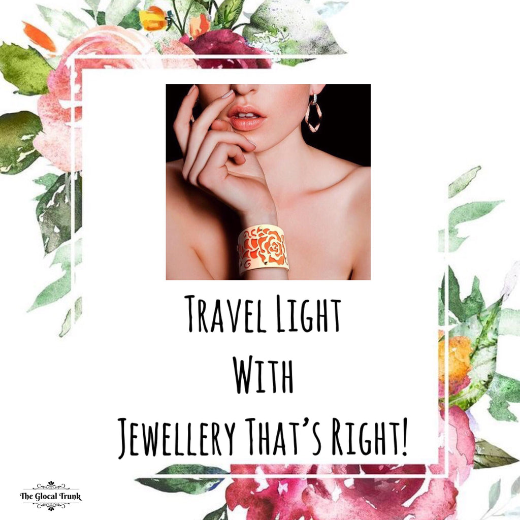 Travel Light, With Jewellery That's Right!