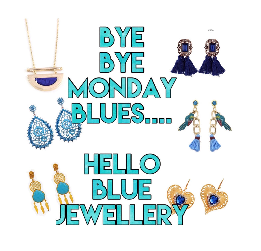 Bye Bye Monday Blues, Hello Blue Jewellery