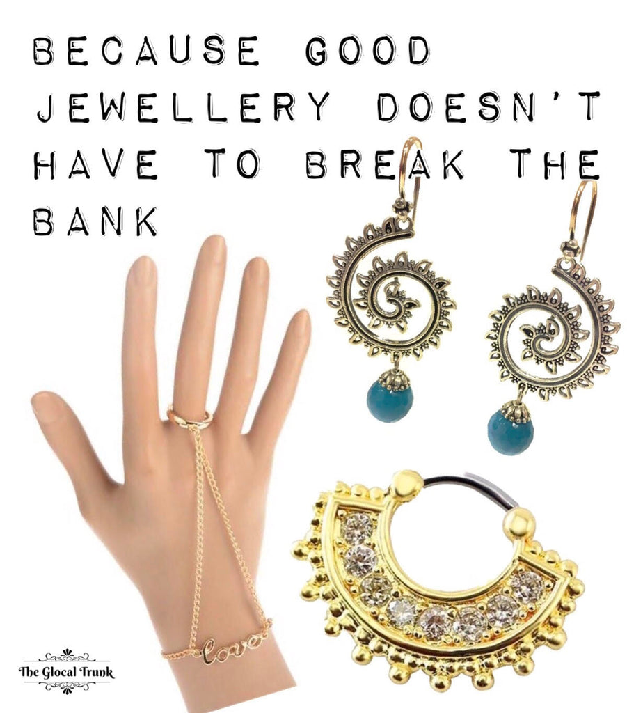 Because Good Jewellery Doesn't Have To Break The Bank