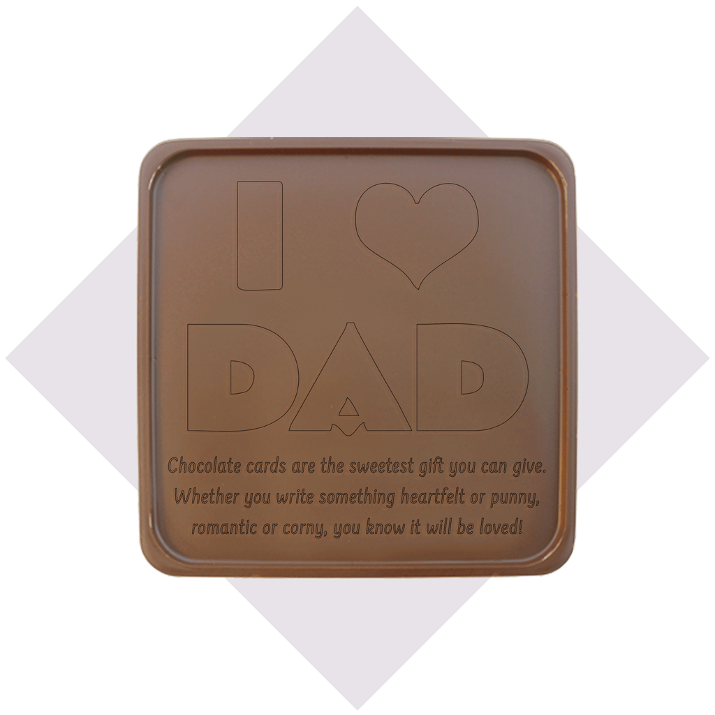 I Heart Dad Chocolate Card