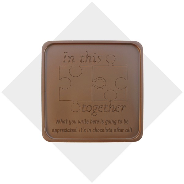 In This Together Chocolate Note